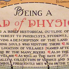 The Land of Physics as Seen by the Daring Souls Who Venture There